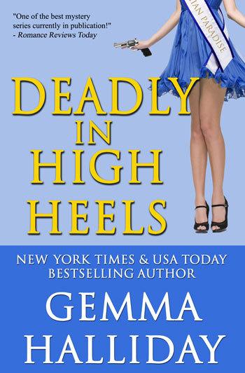 Deadly in High Heels by Gemma Halliday