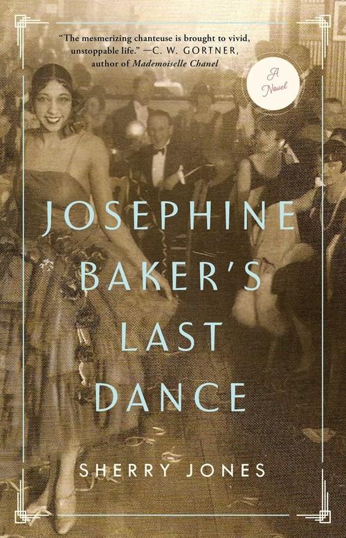 Josephine Baker's Last Dance by Sherry Jones