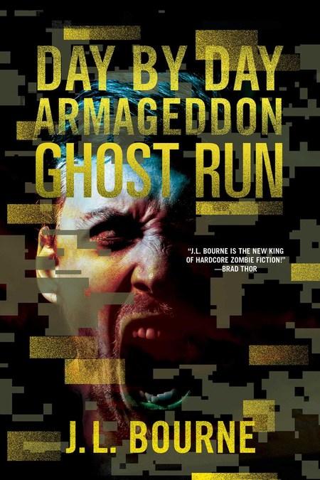 Ghost Run by J.L. Bourne