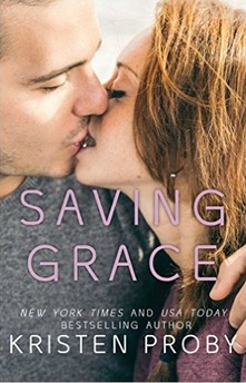 Saving Grace by Kristen Proby