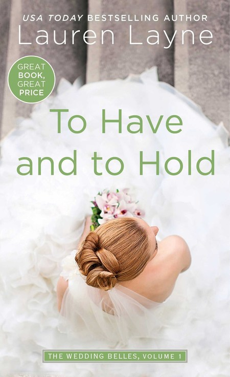 To Have and To Hold by Lauren Layne