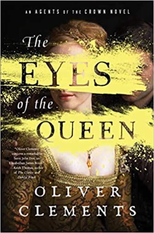 The Eyes of the Queen by Oliver Clements