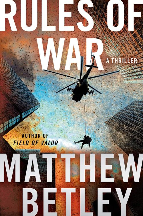Rules of War by Matthew Betley