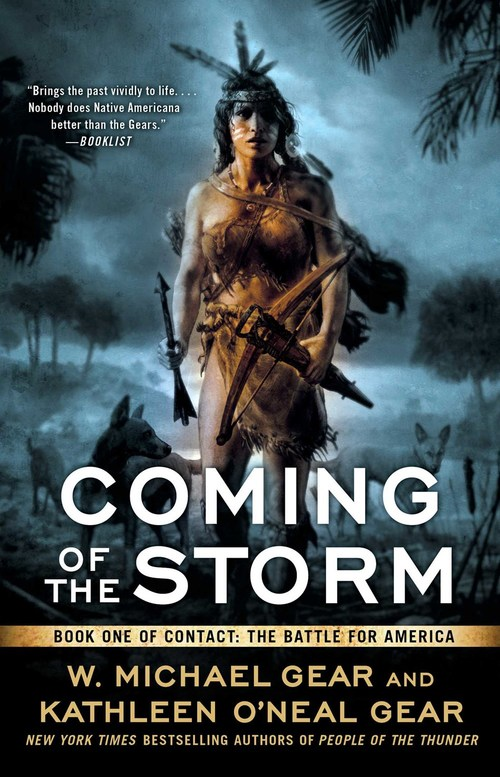Coming of the Storm by W. Michael Gear