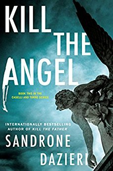 Kill the Angel by Sandrone Dazieri