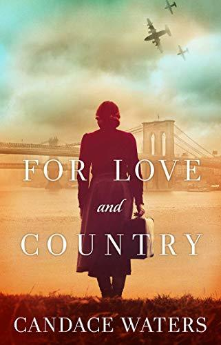 For Love and Country by Candace Waters