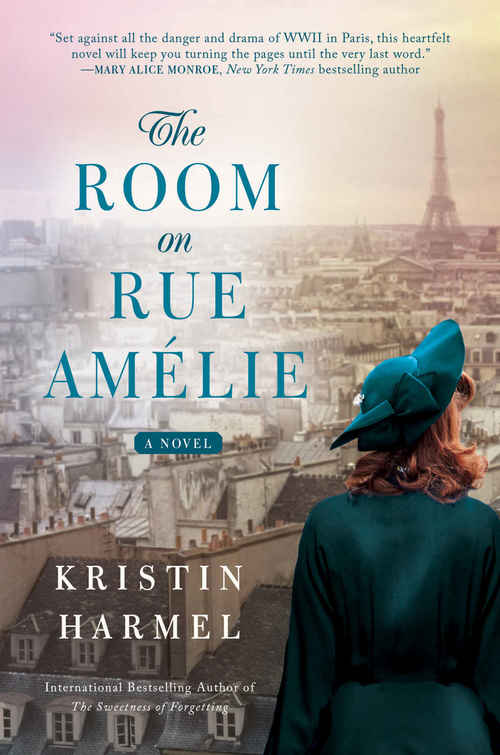 The Room on Rue Amélie by Kristin Harmel