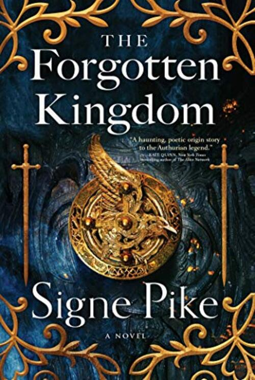 The Forgotten Kingdom by Signe Pike