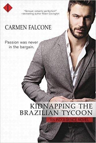 Kidnapping the Brazilian Tycoon by Carmen Falcone
