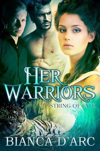 Her Warriors by Bianca D'Arc