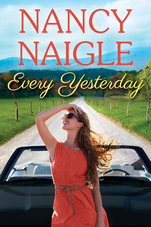 Every Yesterday by Nancy Naigle