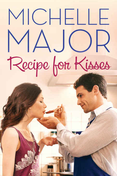 Recipe for Kisses by Michelle Major