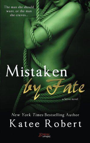 Mistaken By Fate by Katee Robert