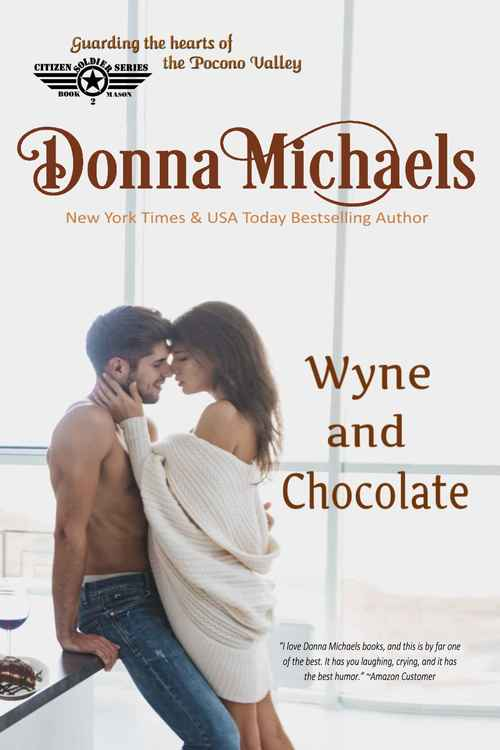 Wyne and Chocolate by Donna Michaels