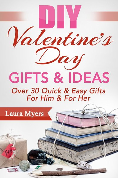 DIY Valentine's Day Gifts & Ideas