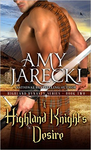 A Highland Knight?s Desire by Amy Jarecki