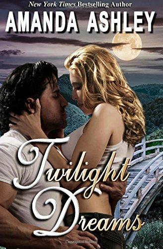 Twilight Dreams by Amanda Ashley