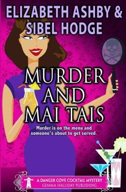 MURDER AND MAI TAIS