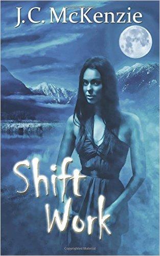 Shift Work by J.C. McKenzie