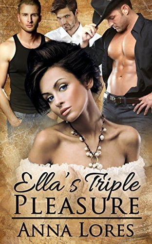 Ella's Triple Pleasure