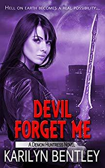 Devil Forget Me by Karilyn Bentley