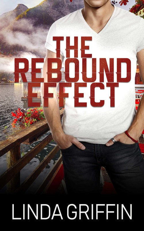 The Rebound Effect by Linda Griffin
