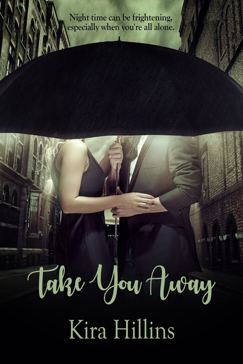 Take You Away by Kira Hillins