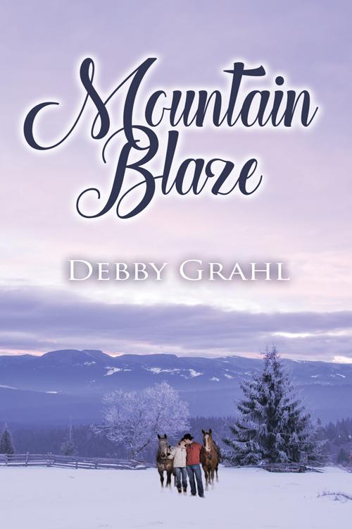 Mountain Blaze by Debby Grahl