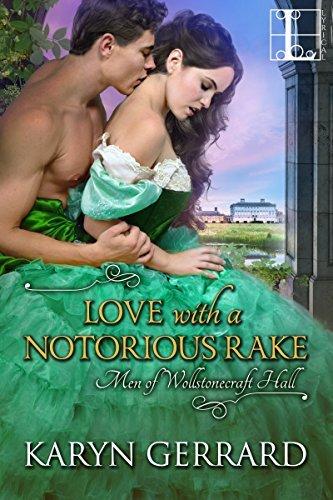 Love with a Notorious Rake by Karyn Gerrard