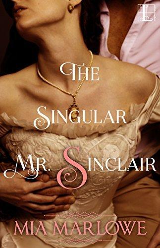 The Singular Mr. Sinclair by Mia Marlowe