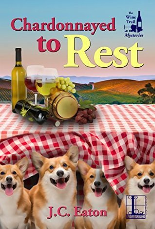 Chardonnayed to  Rest