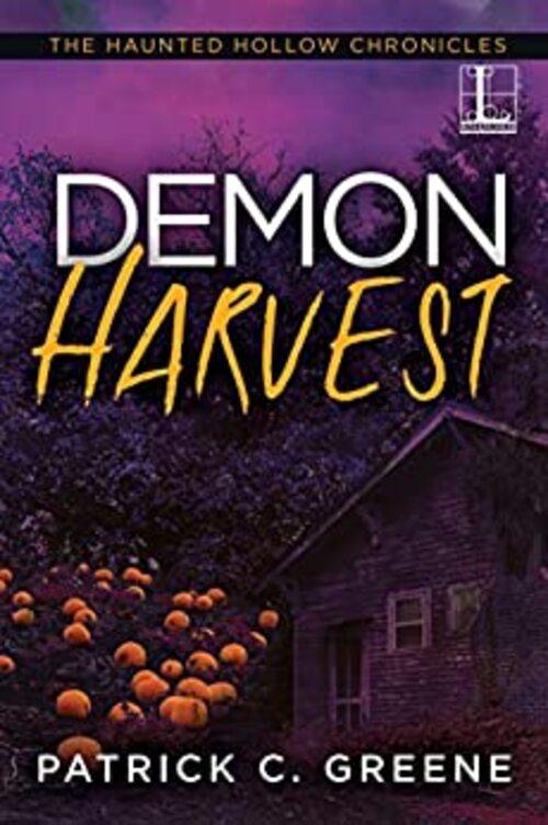 Demon Harvest by Patrick C. Greene
