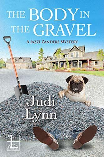 The Body in the Gravel by Judi Lynn