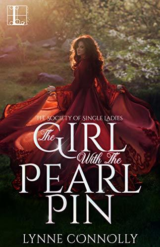 The Girl with the Pearl Pin by Lynne Connolly