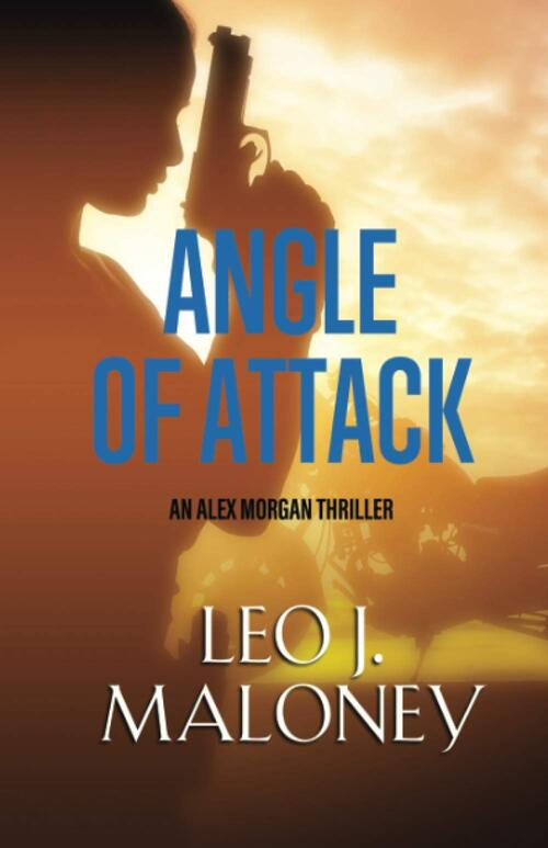 Angle of Attack by Leo J. Maloney
