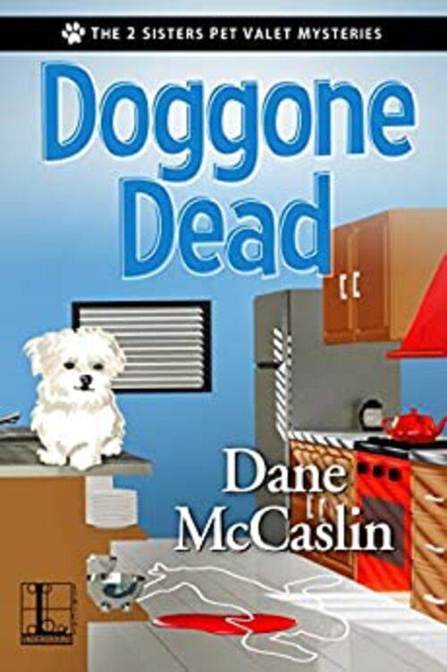 Doggone Dead by Dane McCaslin