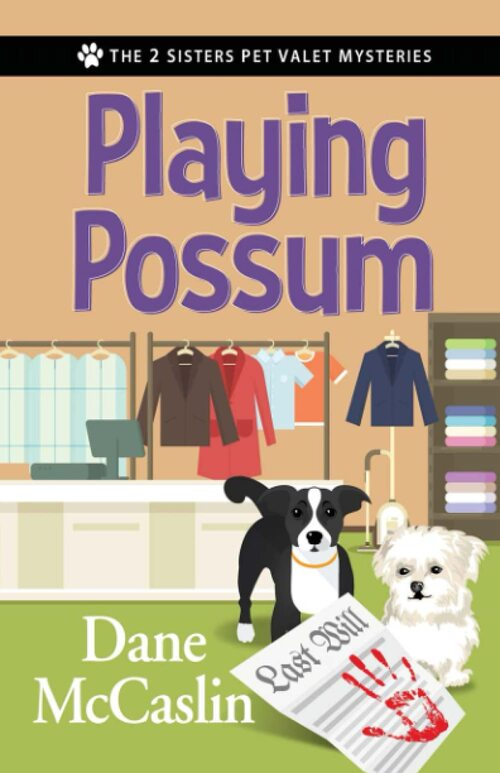 Playing Possum by Dane McCaslin