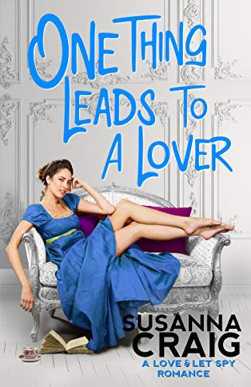 One Thing Leads to a Lover by Susanna Craig