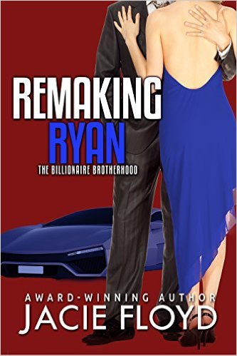 Remaking Ryan by Jacie Floyd