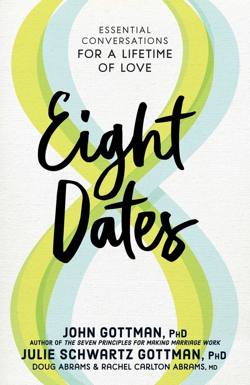 Eight Dates by John Gottman