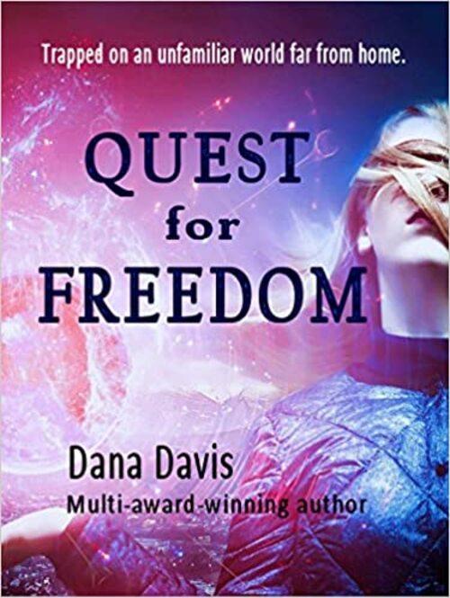 Quest for Freedom by Dana Davis