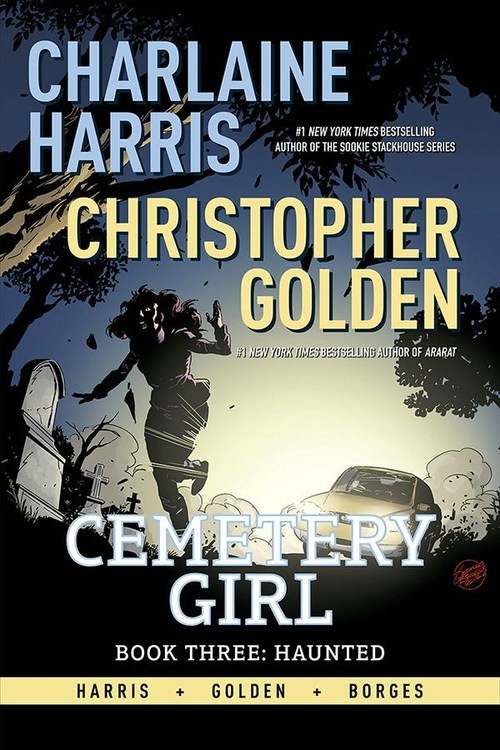 Charlaine Harris Cemetery Girl Book Three: Haunted by Charlaine Harris