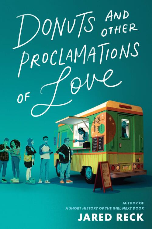 Donuts and Other Proclamations of Love by Jared Reck