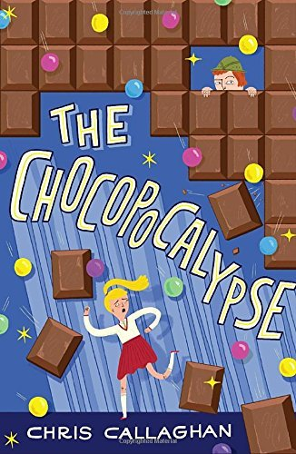The Chocopocalypse by Chris Callaghan