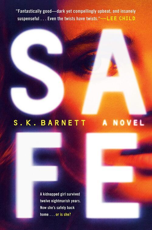 Safe by S.K. Barnett