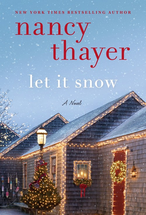 Let It Snow by Nancy Thayer
