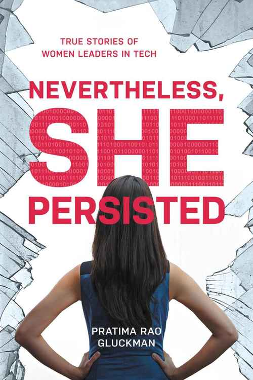 Nevertheless, She Persisted by Pratima Rao Gluckman