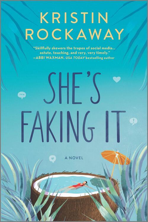 She's Faking It by Kristin Rockaway