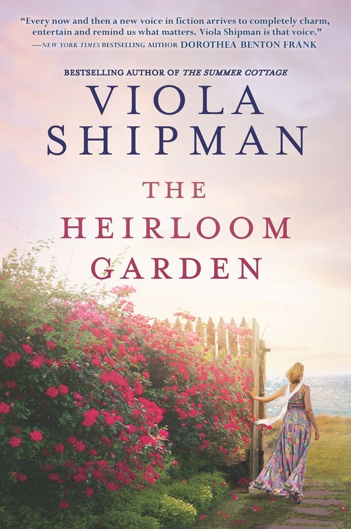The Heirloom Garden by Viola Shipman
