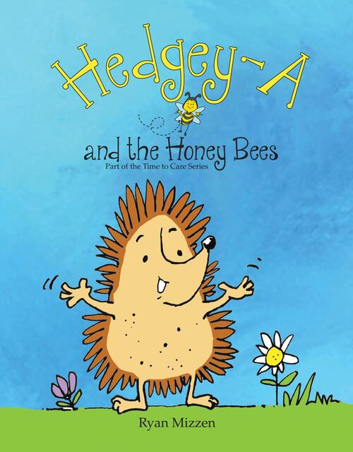 Hedgey-A and the Honey Bees